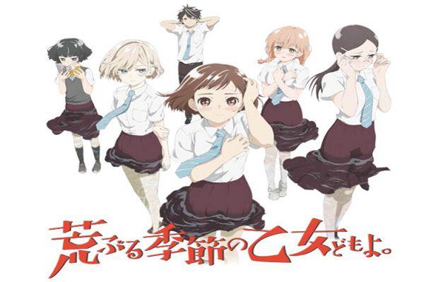 Araburu Kisetsu no Otome-domo yo anime hài hước hay nhất 2019