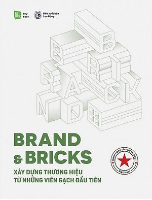 sách kinh doanh online Brand & Bricks - Xây Dựng Thương Hiệu Từ Những Viên Gạch Đầu Tiên