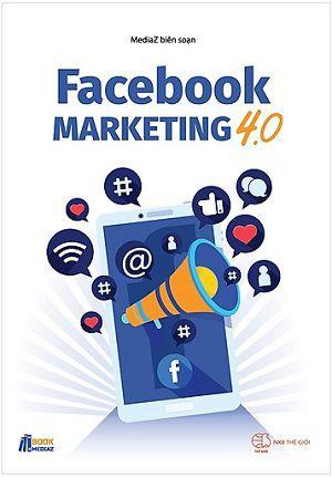 sách kinh doanh online Facebook Marketing 4.0